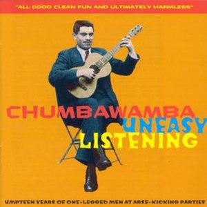 Uneasy Listening (Chumbawamba album) - Image: Chumbawamba Uneasy Listening