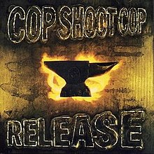 Cop Shoot Cop Net Worth