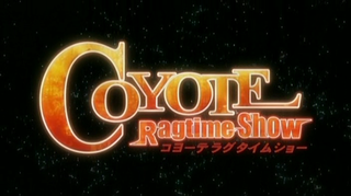 <i>Coyote Ragtime Show</i> television series