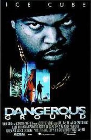 Dangerous Ground - Theatrical Release Poster