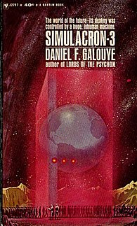 <i>Simulacron-3</i> Novel written by Daniel F. Galouye