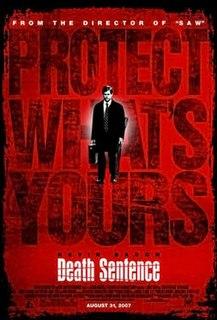 <i>Death Sentence</i> (2007 film) 2007 film directed by James Wan
