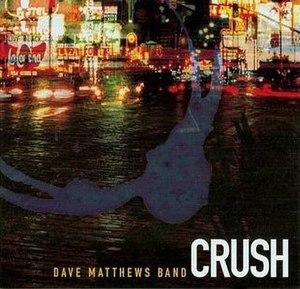 Crush (Dave Matthews Band song) - Image: Dmbcrush