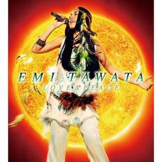 Love & Peace (Emi Tawata album) - Image: Emi tawata LOVE&PEACE
