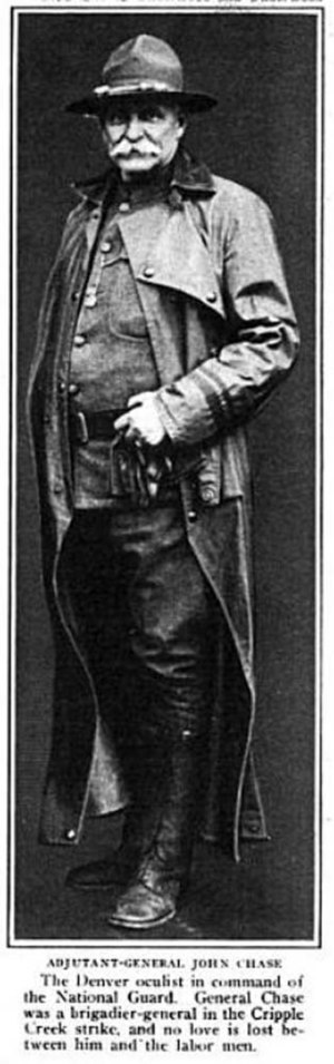John Chase (doctor and soldier) - Photograph of Chase. The caption reads: ADJUTANT-GENERAL JOHN CHASE The Denver oculist in command of the National Guard. General Chase was a brigadier-general in the Cripple Creek strike, and no love is lost between him and the labor men.