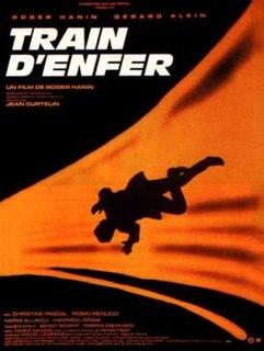 <i>Hell Train</i> (film) 1985 film by Roger Hanin