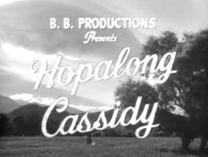 Hopalong Cassidy - Title card for Hopalong Cassidy (TV series), 1949