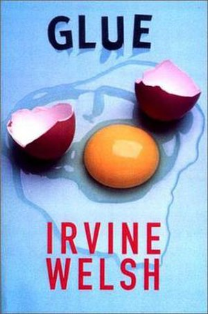 Glue (novel) - First edition
