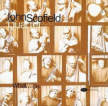 John Scofield What We Do.jpg