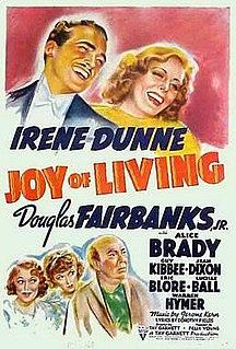 <i>Joy of Living</i> 1938 film by Tay Garnett