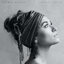 Look Up Child (Official Album Cover) by Lauren Daigle.png