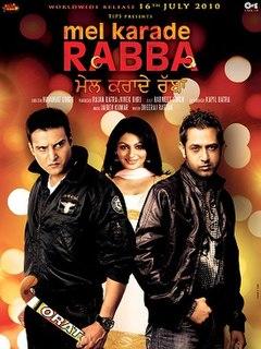 <i>Mel Karade Rabba</i> 2010 film by Navaniat Singh