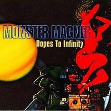 Monster Magnet Dopes to Infinity.jpg