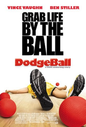 DodgeBall: A True Underdog Story - Image: Movie poster Dodgeball A True Underdog Story