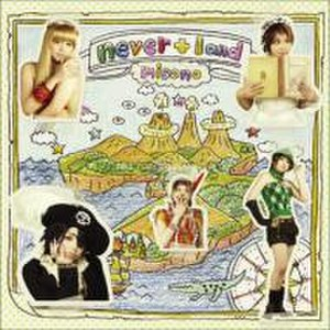 Never+Land - Image: Never Land CDDVD Misono