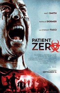 <i>Patient Zero</i> (film) 2018 film by Stefan Ruzowitzky