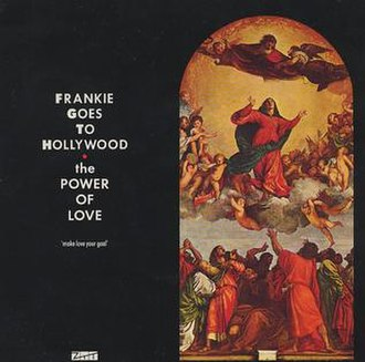 The Power of Love (Frankie Goes to Hollywood song) - Image: Power of love single