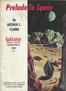 <i>Prelude to Space</i> science fiction novel by Arthur C. Clarke