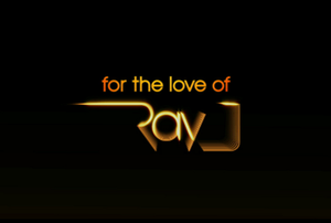 For the Love of Ray J - Image: Rayj logo