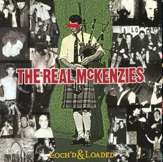 Loch'd and Loaded - Image: Real Mc Kenzies L&L