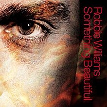 Robbie Williams - Something Beautiful - CD single cover.jpg
