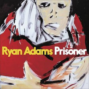 Prisoner (Ryan Adams album) - Image: Ryanadamsprisoner