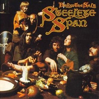Below the Salt - Image: Steeleye Span Below the Salt Album Cover