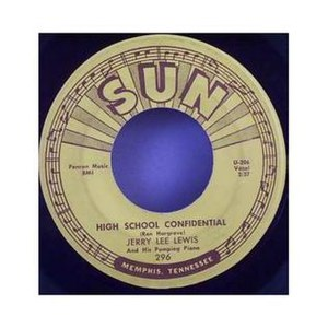 High School Confidential (Jerry Lee Lewis song) - 1958 Sun 7-inch 45 single, Sun 296.