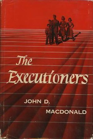 The Executioners (MacDonald novel) - First h/b edition