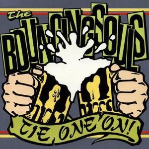 Tie One On! - Image: The Bouncing Souls Tie One On! cover