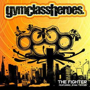 The Fighter (Gym Class Heroes song) - Image: The Fighter Gym Class Heroes