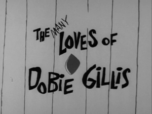 The Many Loves of Dobie Gillis (title card)