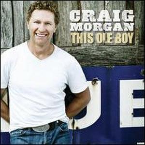 This Ole Boy - Image: This Ole Boy (Craig Morgan album cover art)