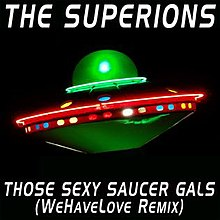 Those-Sexy-Saucer-Gals-(WeHaveLove-Remix).jpg