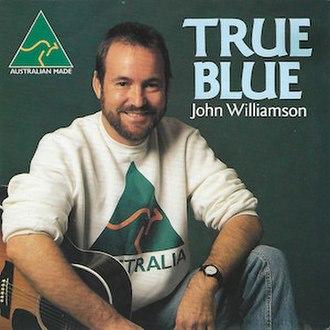 True Blue (John Williamson song) - Image: True Blue 1986 by John Williamson