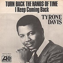 Turn Back the Hands of Time - Tyrone Davis.jpg