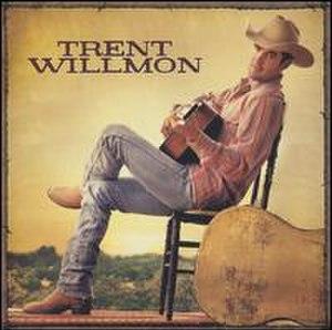 Trent Willmon (album) - Image: Willmonalbum