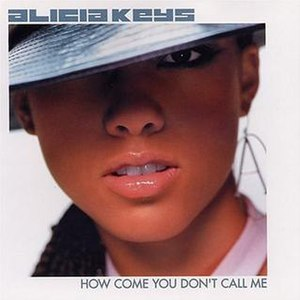 How Come U Don't Call Me Anymore? - Image: Alicia Keys How Come single cover