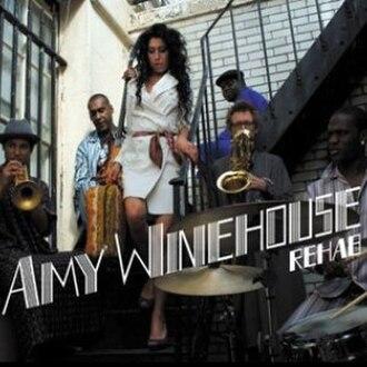 Rehab (Amy Winehouse song) - Image: Amy Winehouse Rehab