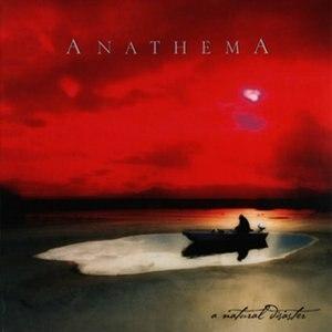 A Natural Disaster - Image: Anathema A Natural Disaster (cover)