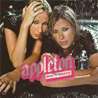Don't Worry (Appleton song) - Image: Appleton Don't Worry