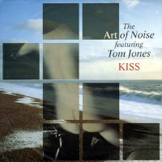 Kiss (Prince song) - Image: Art Of Noise Tom Jones Kiss 7'' cover