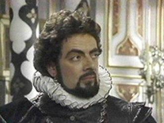 Blackadder II - Rowan Atkinson as Lord Edmund Blackadder