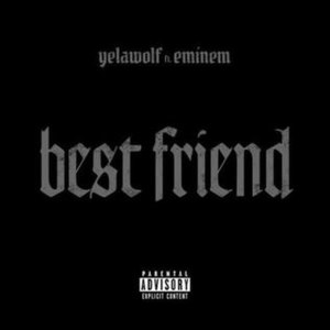Best Friend (Yelawolf song) - Image: Best Friend Yelawolf