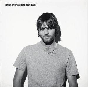 Irish Son - Image: Brian Mc Fadden Irish Son Album