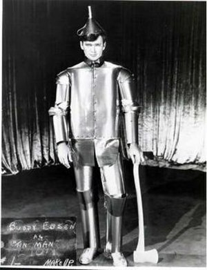 Tin Woodman - Buddy Ebsen as the Tin Man