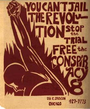 """Chicago Seven - Poster in support of the """"Conspiracy 8"""""""