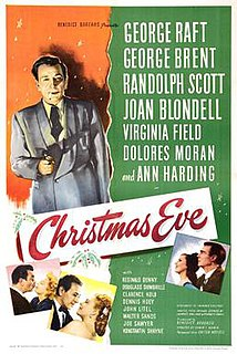 <i>Christmas Eve</i> (1947 film) 1947 film by Edwin L. Marin