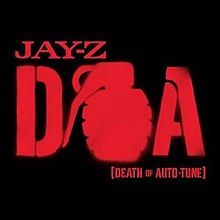 Doa death of auto tune wikipedia single by jay z malvernweather Gallery