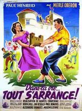 Dans la vie tout s'arrange - A poster for the film